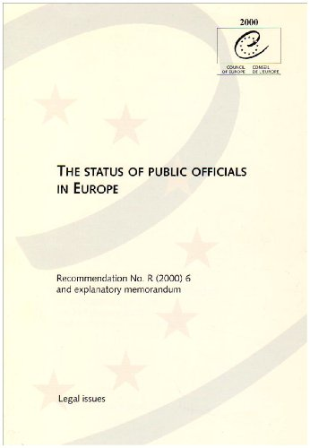 9789287142795: The Status of Public Officials in Europe: Recommendation No. R (2000) 6 and Explanatory Memorandum (Legal Issues)