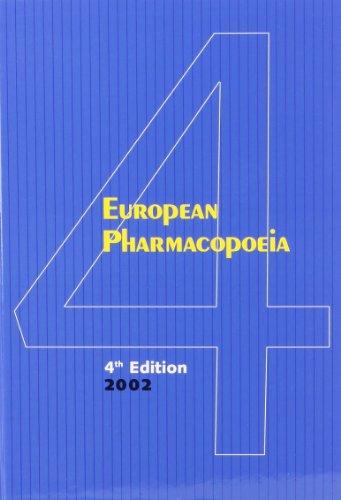 European Pharmacopoeia, Fourth Edition