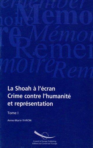 9789287154927: La Shoah � l'�cran : Crimes contre l'humanit� et repr�sentation