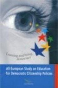 9789287156082: Learning and Living Democracy: All-European Study on Education for Democratic Citizenship Policies