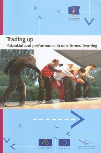 9789287157652: Trading Up: Potential and Performance in Non-Formal Learning