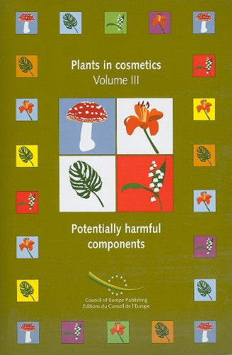 9789287159120: Plants in cosmetics: Vol. 3: Potentially harmful components