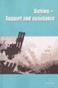 Victims - Support and Assistance: Council of Europe Publishing