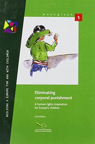 9789287161826: Eliminating Corporal Punishment: A Human Rights Imperative for Europe's Children (Monograph)