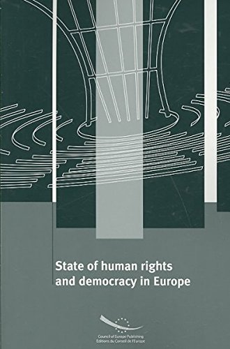 State of Human Rights and Democracy in Europe (Debates)
