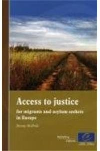 Access to Justice for Migrants and Asylum Seekers in Europe.: McBride, Jeremy