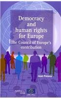 9789287166678: Democracy and Human Rights for Europe - The Council of Europe's Contribution (2009)