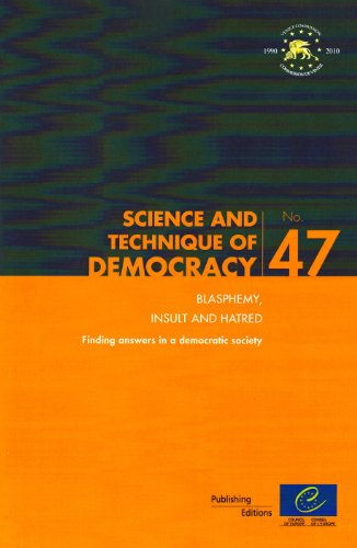 9789287166784: Blasphemy, Insult and Hatred: Finding Answers in a Democratic Society (Science and Technique of Democracy)