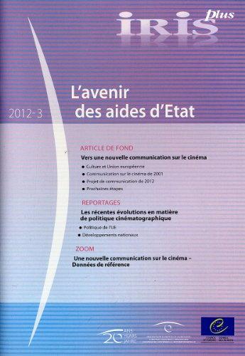 9789287173782: Iris Plus 2012-3: L'avenir Des Aides D'etat (French Edition)