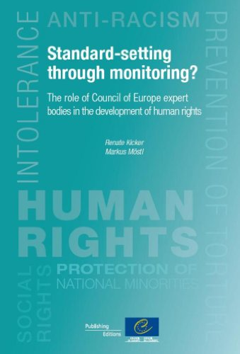 9789287175182: Standard-setting Through Monitoring?: The Role of Council of Europe Expert Bodies in the Development of Human Rights