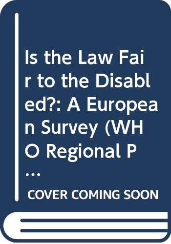Is the Law Fair to the Disabled?: World Health Organisation