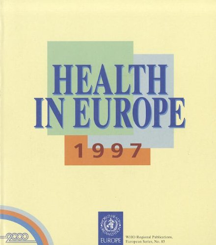 Health in Europe: Report on the Third: World Health Organisation