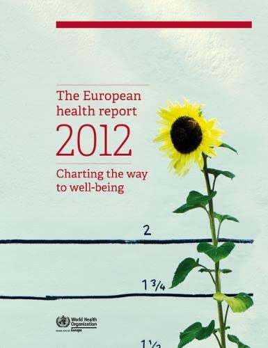 9789289014274: European Health Report 2012: Charting the Way to Well-Being