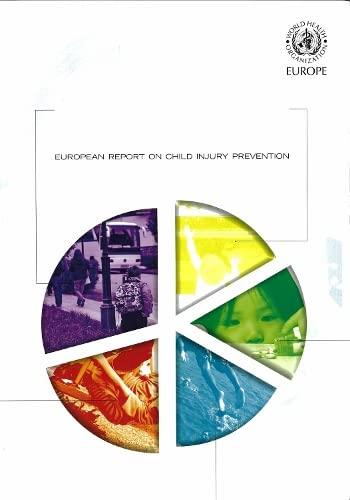 European report on child injury prevention (WHO Regional Publications European): Sethi, Dinesh; ...