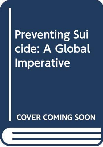 9789289050678: Preventing Suicide: A Global Imperative