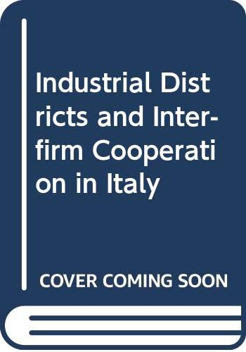9789290144670: Industrial Districts and Inter-firm Cooperation in Italy