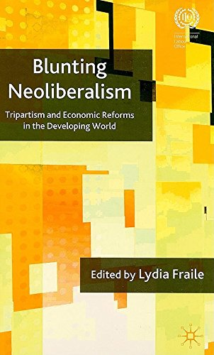 9789290148968: Blunting Neoliberalism: Tripartism and Economic Reforms in the Developing World