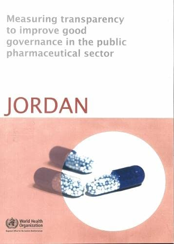 Measuring Transparency to Improve Good Governance in: WHO Regional Office