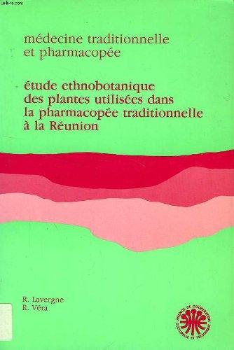 Etude ethnobotanique des plantes utilisees dans la: Roger Lavergne