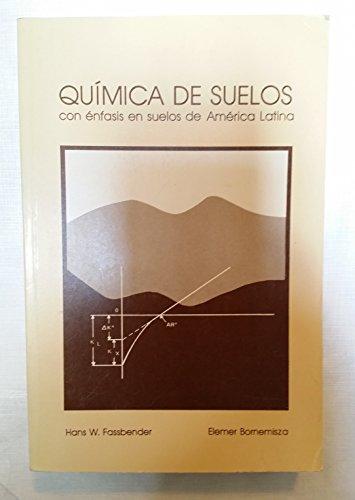 Quimica de suelos con enfasis en suelos: Fassbender, Hans W