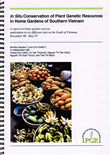 9789290434191: In Situ Conservation of Plant Genetic Resources in Home Gardens of Southern Vietnam