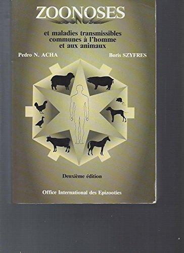 9789290442073: Zoonoses et maladies transmissibles communes a l'homme et aux animaux