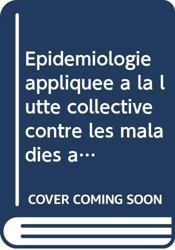 9789290444817: Epid�miologie appliqu�e � la lutte collective contre les maladies animales transmissibles majeures