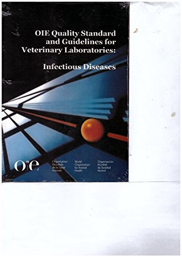9789290445753: OIE Quality Standard and Guidelines for Veterinary Laboratories : Infectious Diseases