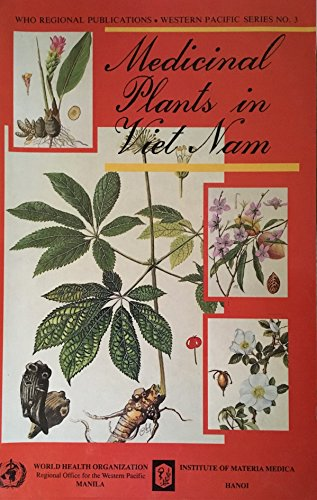 Medicinal Plants in Vietnam (WHO Regional Publications,: Who Regional Office