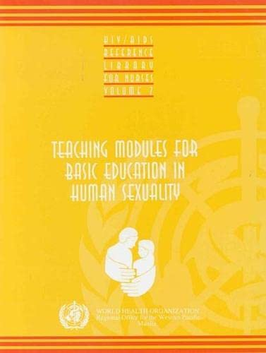 Teaching Modules for Basic Education in Human Sexuality Vol. 7 : HIV-AIDS Reference Library for ...