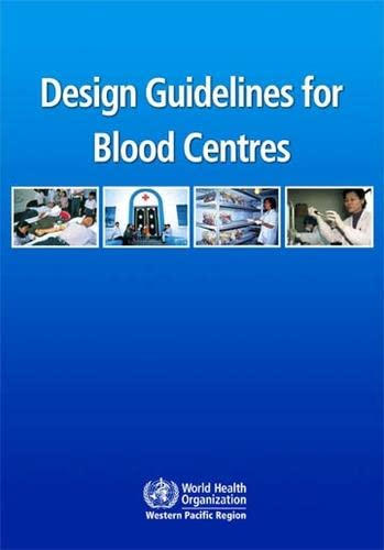 9789290613190: Design Guidelines for Blood Centres (WPRO Nonserial Publication)
