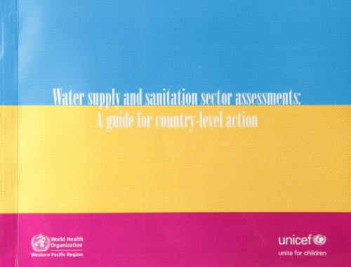 9789290614180: Water Supply and Sanitation Sector Assessments: A Guide for Country-level Action (A WPRO Publication)