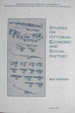 Studies on Ottoman economic and social history.