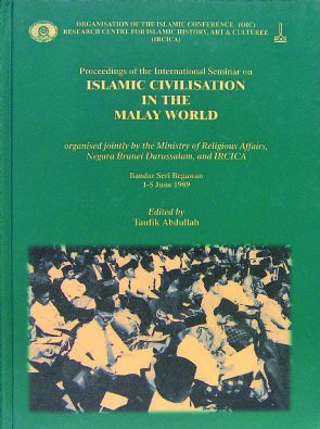 Proceedings of the International on Islamic Civilisation: Taufik Abdullah