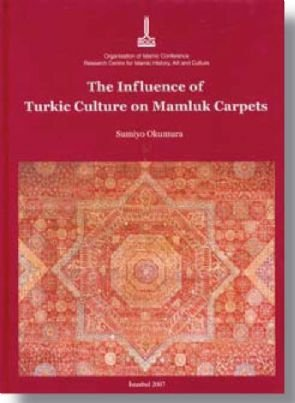 9789290631644: The Influence of Turkic Culture on Mamluk Carpets