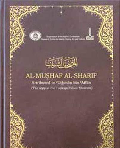 The glorious Quran. Al-Mushaf al-Sharif attributed Uthman: Edited by TAYYAR