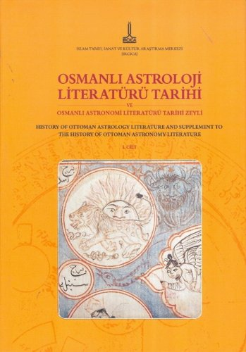 Osmanli Astroloji Literatürü Tarihi Cilt 1-2