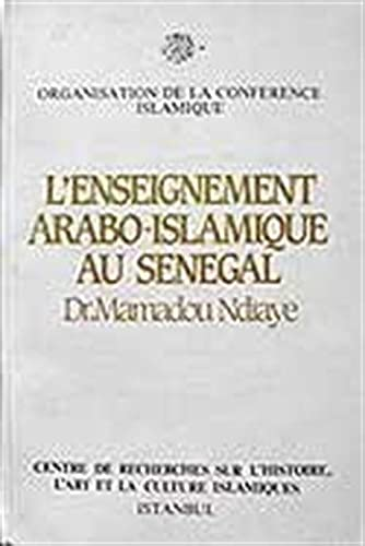 """9789290636779: L'enseignement arabo-islamique au Sénégal (Sources and studies on """"Islam in Africa"""" series) (French Edition)"""