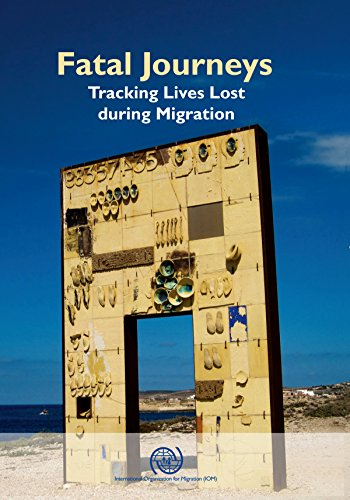 9789290686989: Fatal Journeys: Tracking Lives Lost During Migration