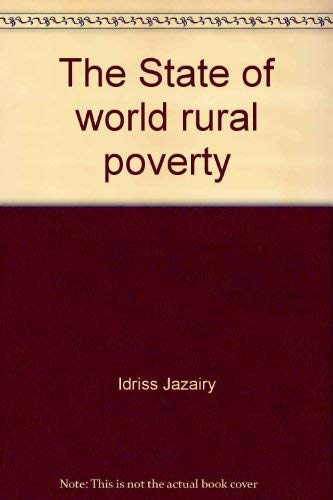 9789290720034: The State of world rural poverty: An inquiry into its causes and consequences