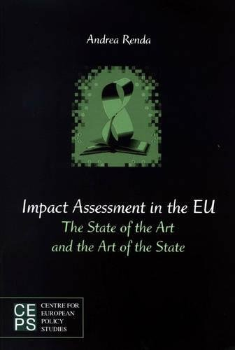 9789290796008: Impact Assessment in the EU: The State of the Art and the Art of the State