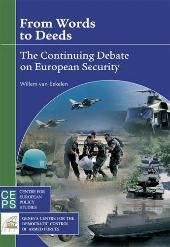 9789290796077: From Words to Deeds: The Continuing Debate on European Security: Continuing the Debate on European Security