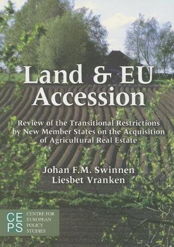 9789290798279: Land and EU Accession: Review of the Transitional Restrictions by New Member States on the Acquisition of Agricultural Real Estate