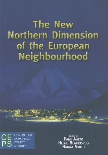 9789290798347: The New Northern Dimension of the European Neighborhood