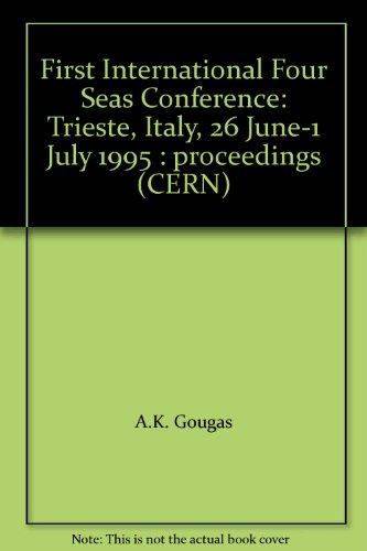 FIRST INTERNATIONAL FOUR SEAS CONFERENCE. 1995.: GOUGAS