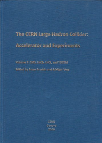 The CERN Large Hadron Collider: Accelerator and: Breskin, Amos and