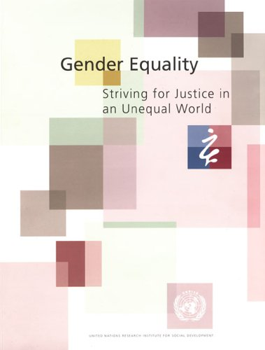 Gender Equality: Striving for Justice in an: United Nations RISD