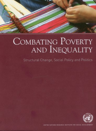9789290850762: Combating Poverty and Inequality: Structural Change Social Policy and Politics