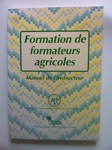 9789291130061: Formation de formateurs agricoles (French Edition)