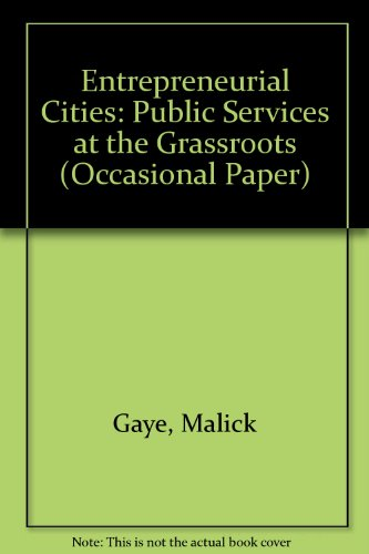 Entrepreneurial Cities: Public Services at the Grassroots: Gaye, Malick